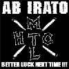 Ab Irato : Better Luck Next Time
