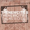 The New Cities : CD/EP