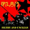 Flak : Filthy And Unclean