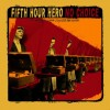 Fifth Hour Hero : Split - 7''