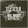 : BLINDWITNESS/MEANS Split Cd