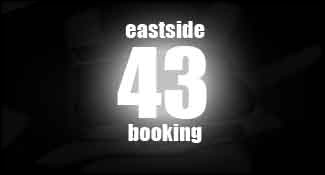 East Side 43 Booking