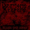 Demons Keepers : Release The Demons (EP)
