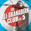 All-Skanadian Club : Vol 5