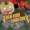 BCASA : Fuck You Shredder