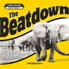 The Beatdown : Walkin Proud
