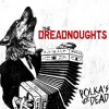 The Dreadnoughts : Polka's Not Dead