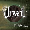 Unveil : The Deep Sleep