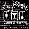 Leadstone : Mother's of The Vice