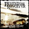Behind The Revolver : Stagnant Water (EP)