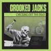 Crooked Jacks : Checking Out The Dead