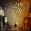 Crooked Jacks : When It's All Over