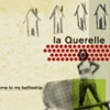 la Querelle : Welcome to my Battleship