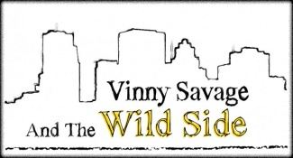 Vinny Savage & The Wild Side