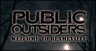 ¤ PUBLIC OUTSIDERS ¤