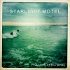 Starlight Motel : Phantom of the Poles