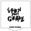 Upon Your Grave : Artistic Freedom Demo