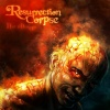 Resurrection Corpse : What Burns Within