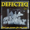 Defected dc : Loud our screams for our scene